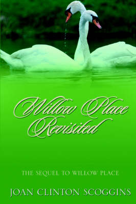 Willow Place Revisited (Paperback)