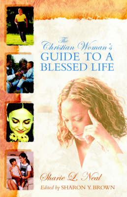 The Christian Woman's Guide to a Blessed Life (Paperback)