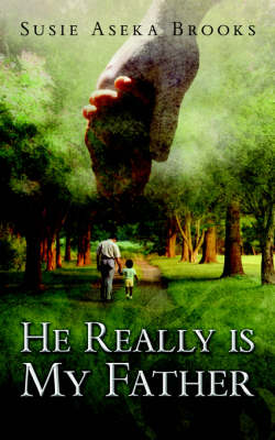 He Really Is My Father (Paperback)