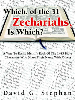Which, of the 31 Zechariahs Is Which? (Paperback)
