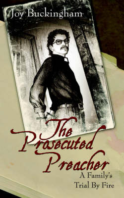 The Prosecuted Preacher (Paperback)