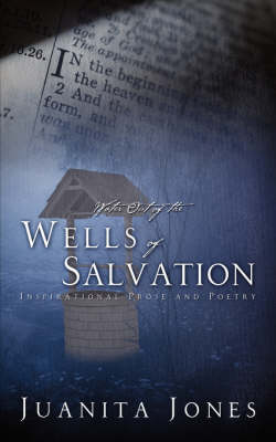 Water Out of the Wells of Salvation (Paperback)
