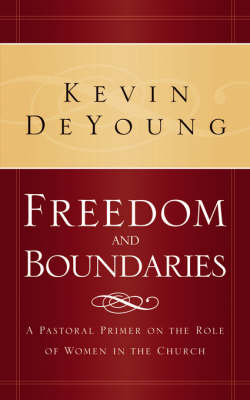 Freedom and Boundaries (Paperback)