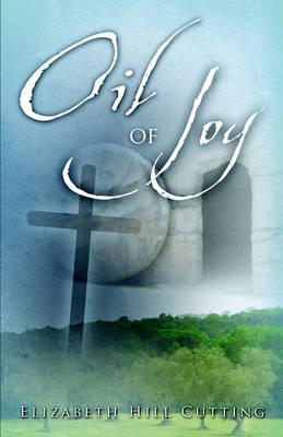 Oil of Joy (Paperback)