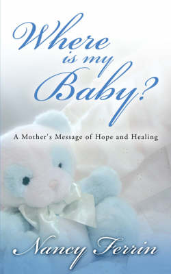 Where Is My Baby? (Paperback)