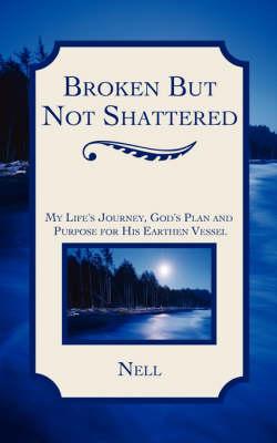Broken But Not Shattered (Paperback)