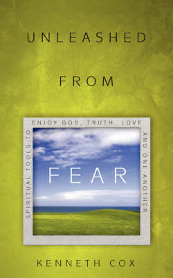 Unleashed from Fear (Paperback)