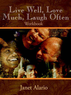 Live Well, Love Much, Laugh Often, Workbook (Paperback)