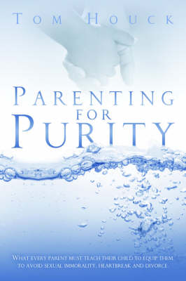 Parenting for Purity (Paperback)