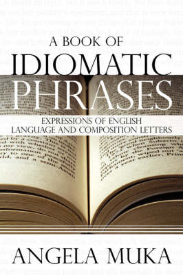 A Book of Idiomatic Phrases (Paperback)