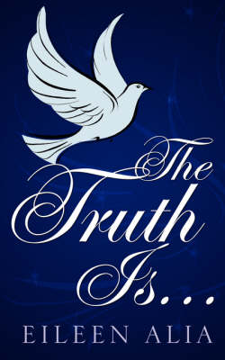 The Truth Is... (Paperback)