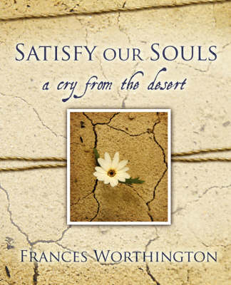 Satisfy Our Souls (Paperback)