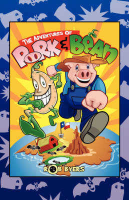The Adventures of Pork and Bean (Paperback)