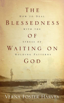 The Blessedness of Waiting on God (Paperback)