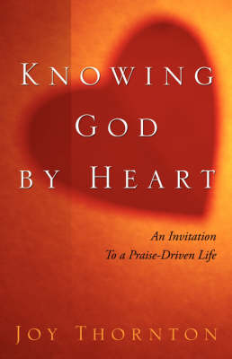 Knowing God by Heart (Paperback)