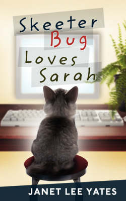 Skeeter Bug Loves Sarah (Paperback)
