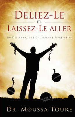 Deliez-Le Et Laissez-Le Aller (Paperback)