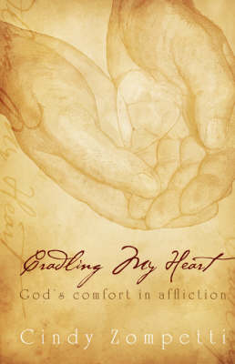 Cradling My Heart (Paperback)