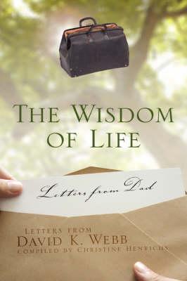 The Wisdom of Life (Hardback)