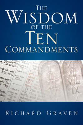 The Wisdom of the Ten Commandments (Paperback)
