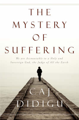 The Mystery of Suffering (Paperback)