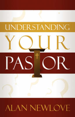 Understanding Your Pastor (Paperback)
