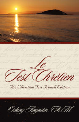 Le Test Chrtien (the Christian Test French Edition) (Paperback)