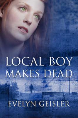 Local Boy Makes Dead (Paperback)
