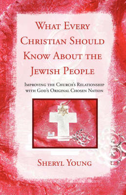 What Every Christian Should Know about the Jewish People (Paperback)