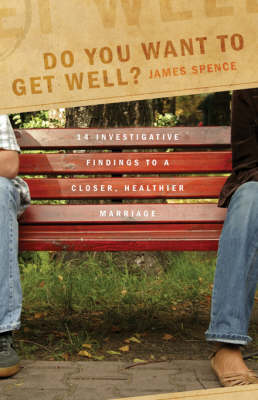 Do You Want to Get Well? (Paperback)
