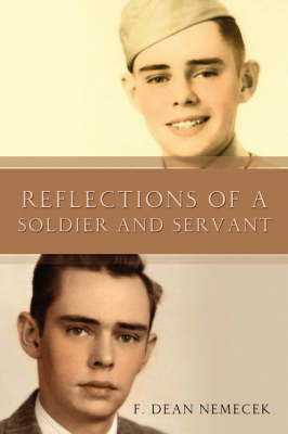 Reflections of a Soldier and Servant (Paperback)