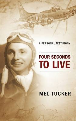 Four Seconds to Live (Paperback)
