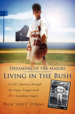 Dreaming of the Majors--Living in the Bush (Paperback)