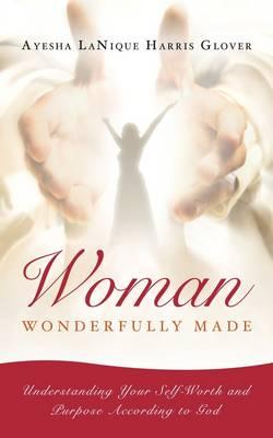 Woman: Wonderfully Made (Paperback)