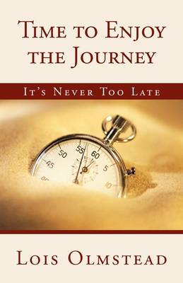 Time to Enjoy the Journey (Paperback)