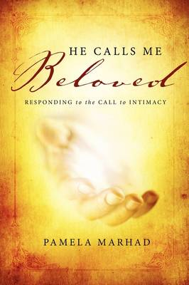 He Calls Me Beloved (Paperback)