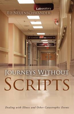 Journeys Without Scripts (Paperback)