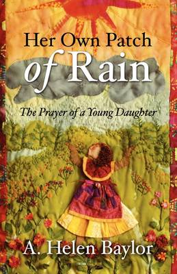 Her Own Patch of Rain (Paperback)