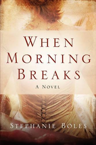When Morning Breaks (Paperback)