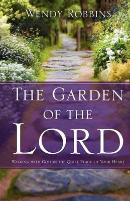 The Garden of the Lord (Paperback)