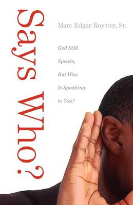 Says Who? (Paperback)