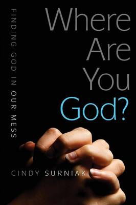 Where Are You, God? (Paperback)