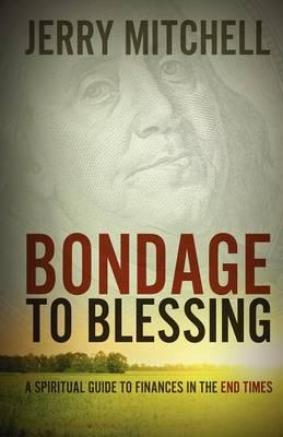 Bondage to Blessing (Paperback)