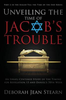 Unveiling the Time of Jacob's Trouble (Paperback)