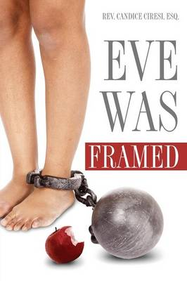 Eve Was Framed (Paperback)