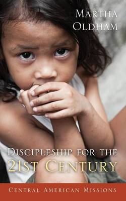 Discipleship for the 21st Century (Paperback)