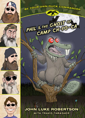 Phil And The Ghost Of Camp Ch-Yo-Ca (Paperback)