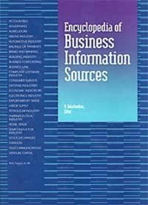 Encyclopedia of Business Information Sources: [2 Vol Set ] (Hardback)