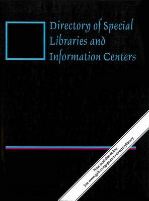 Directory of Special Libraries and Information Centers - Directory of Special Libraries and Information Centers (Paperback)