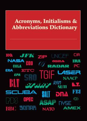 Acronyms, Initialisms & Abbreviations Dictionary - Acronyms, Initialisms & Abbreviations Dictionary (Paperback)